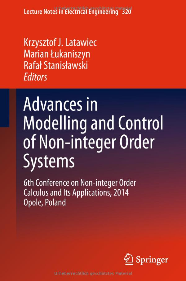 Advances in Modelling and Control of Non-integer-Order Systems free download