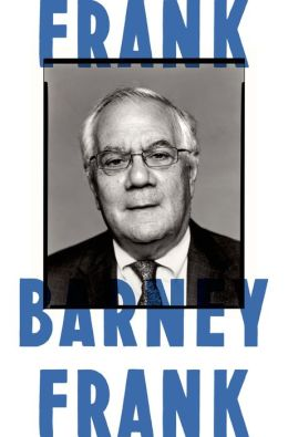 Frank: A Life in Politics from the Great Society to Same-Sex Marriage free download