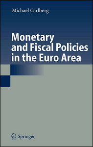 Monetary and Fiscal Policies in the Euro Area free download