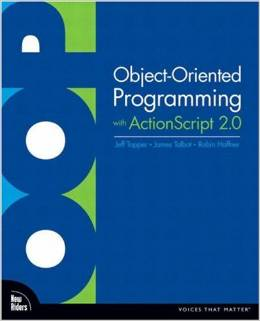 Object-Oriented Programming with ActionScript 2.0 free download