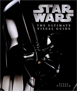 The Ultimate Visual Guide to Star Wars by Daniel Wallace, Ryder Windham free download