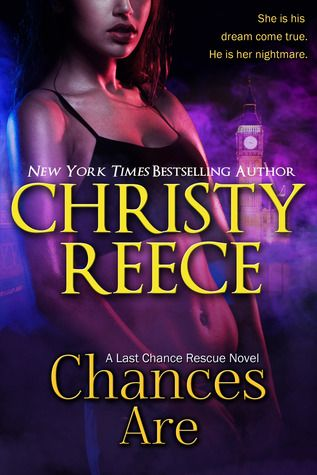 Chances Are (Last Chance Rescue Book 10) by Christy Reece free download