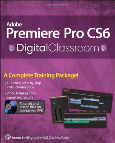 Premiere Pro CS6 Digital Classroom free download