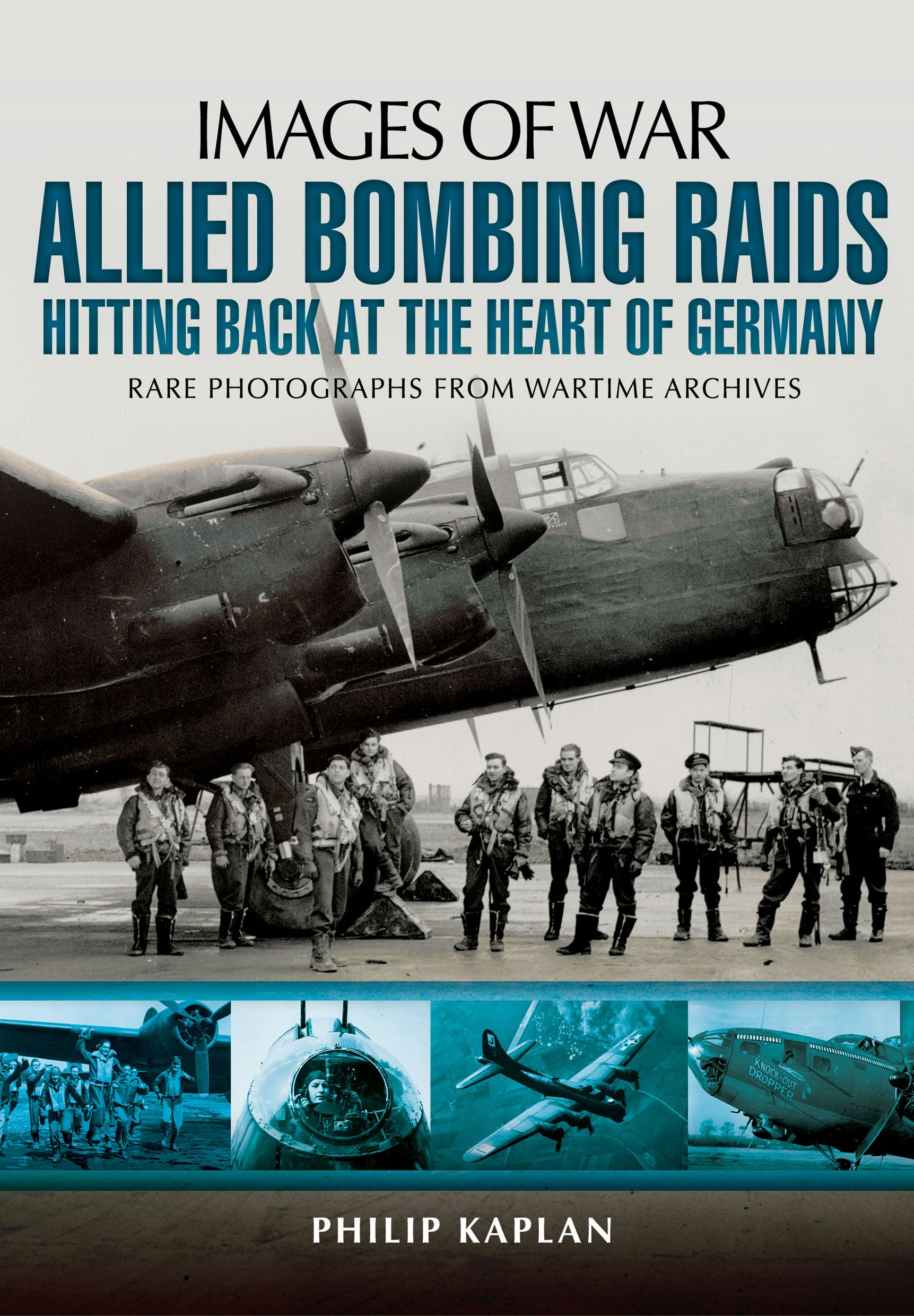 Allied Bombing Raids: Hitting Back at the Heart of Germany free download