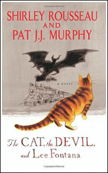 The Cat, the Devil, and Lee Fontana: A Novel by Shirley Rousseau Murphy, Pat J. J. Murphy free download