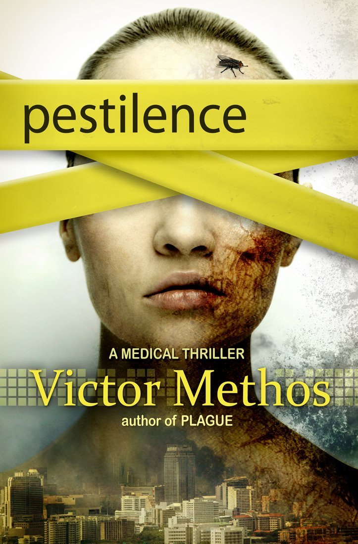 Pestilence - A Medical Thriller (The Plague Trilogy Book 2) free download