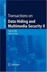 Transactions on Data Hiding and Multimedia Security II free download