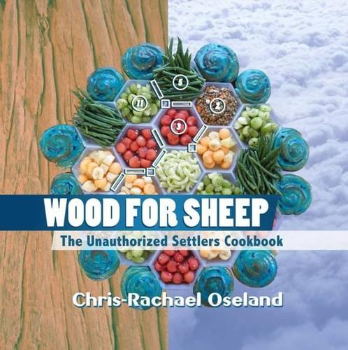 Wood for Sheep: The Unauthorized Settlers Cookbook free download
