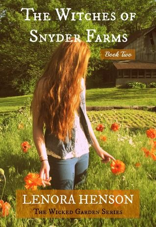 The Witches of Snyder Farms (The Wicked Garden Series Book 2) by Lenora Henson free download