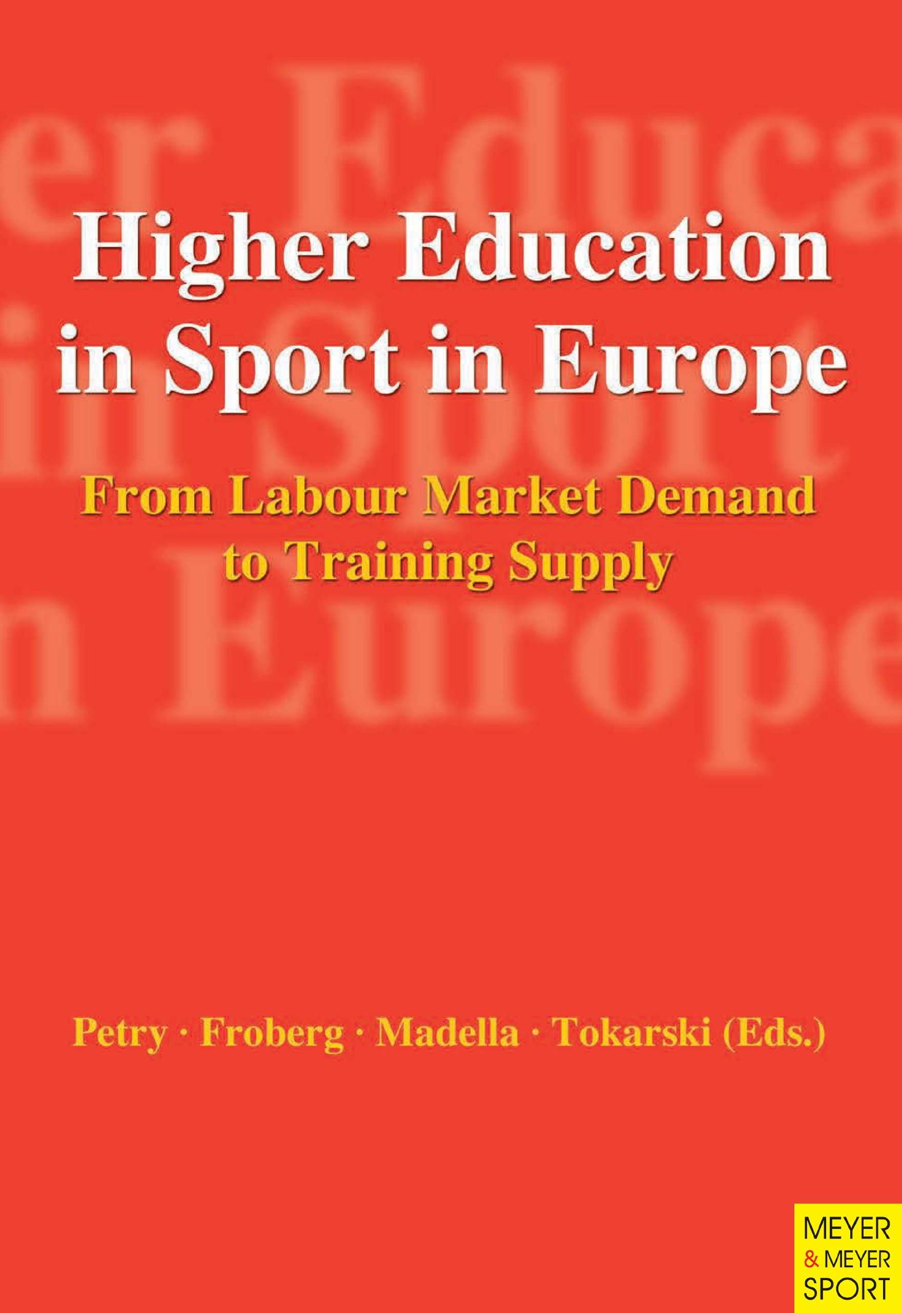Higher Education in Sport in Europe: From Labour Market Demand to Training Supply free download