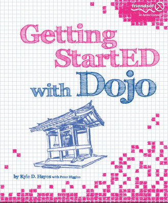 Getting StartED with Dojo by Peter Higgins free download