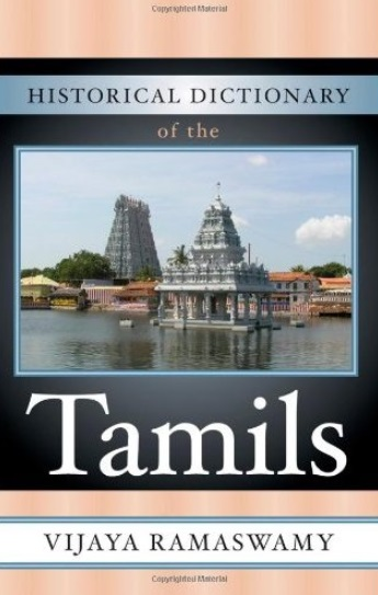 Historical Dictionary of the Tamils (Historical Dictionaries of Peoples and Cultures) free download