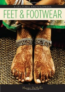 Feet and Footwear: A Cultural Encyclopedia download dree