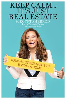 Keep Calm It's Just Real Estate: Your No-Stress Guide to Buying a Home free download