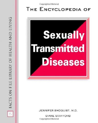 The Encyclopedia of Sexually Transmitted Diseases free download