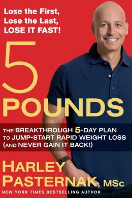 5 Pounds: The Breakthrough 5-Day Plan to Jump-Start Rapid Weight Loss (and Never Gain It Back!) free download