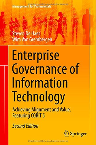 Enterprise Governance of Information Technology: Achieving Alignment and Value, Featuring COBIT 5 download dree