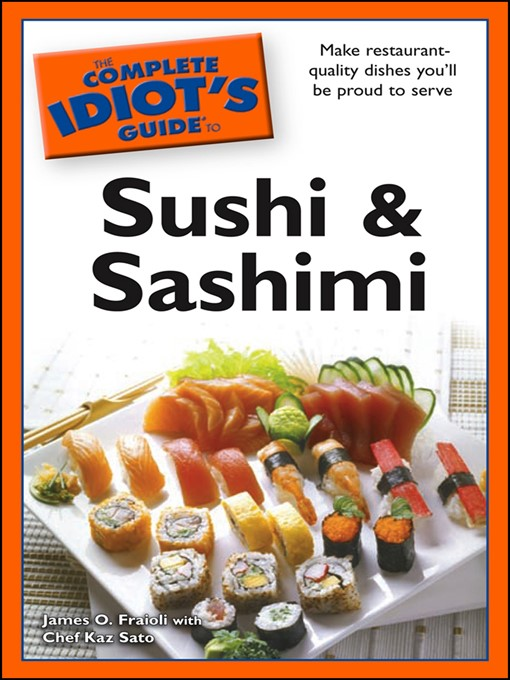 The Complete Idiot's Guide to Sushi and Sashimi free download