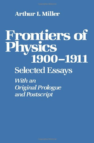 Frontiers of Physics: 1900-1911: Selected Essays free download