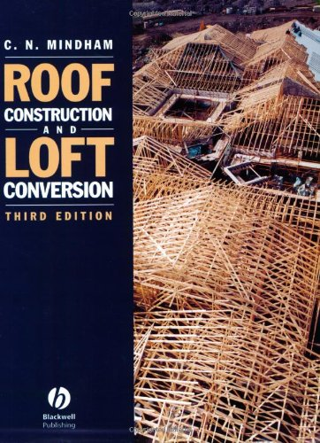 Roof Construction and Loft Conversion (3rd edition) free download