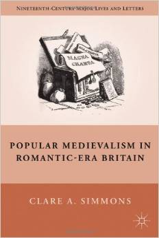 Popular Medievalism in Romantic-Era Britain by Clare A. Simmons free download