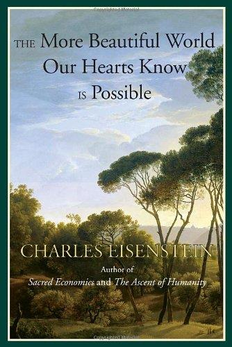 The More Beautiful World Our Hearts Know is Possible free download
