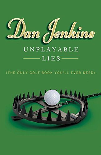 Unplayable Lies: (The Only Golf Book You'll Ever Need) free download