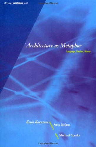 Architecture as Metaphor: Language, Number, Money free download