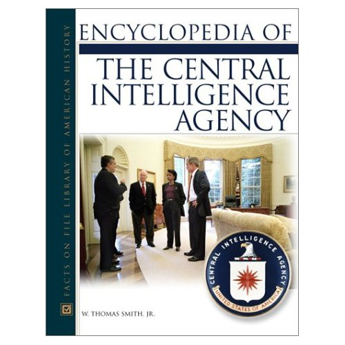 Encyclopedia of the Central Intelligence Agency free download