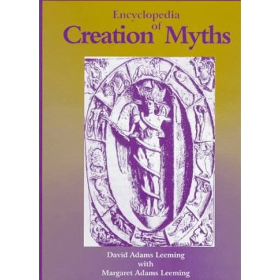 Encyclopedia of Creation Myths by David A. Leeming free download