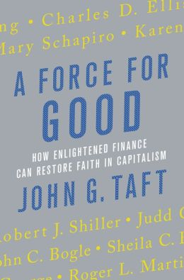 A Force for Good: How Enlightened Finance Can Restore Faith in Capitalism free download