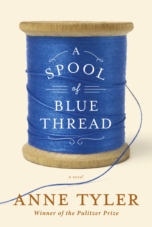 Anne Tyler - A Spool of Blue Thread free download
