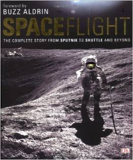 Spaceflight: The Complete Story from Sputnik to Shuttle and Beyond free download