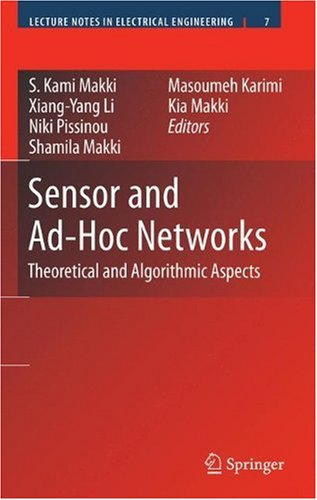 Sensor and Ad-Hoc Networks: Theoretical and Algorithmic Aspects free download