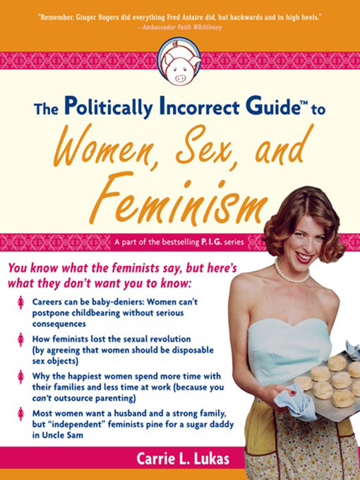 The Politically Incorrect Guide to Women, Sex And Feminism free download