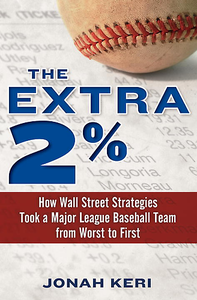 The Extra 2%: How Wall Street Strategies Took a Major League Baseball Team free download