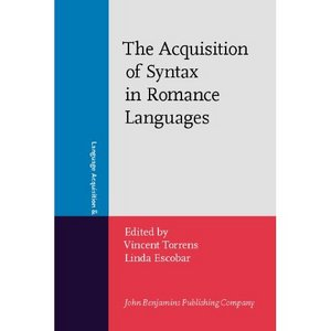 The Acquisition of Syntax in Romance Languages free download