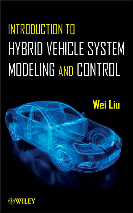 Introduction to Hybrid Vehicle System Modeling and Control free download