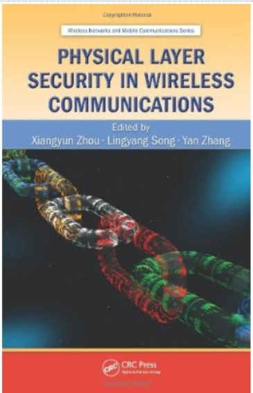 Physical Layer Security in Wireless Communications free download