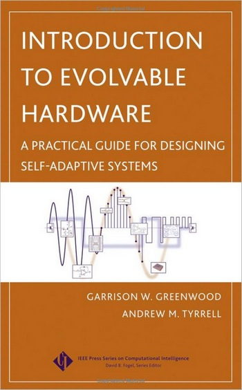 Introduction to Evolvable Hardware: A Practical Guide for Designing Self-Adaptive Systems free download