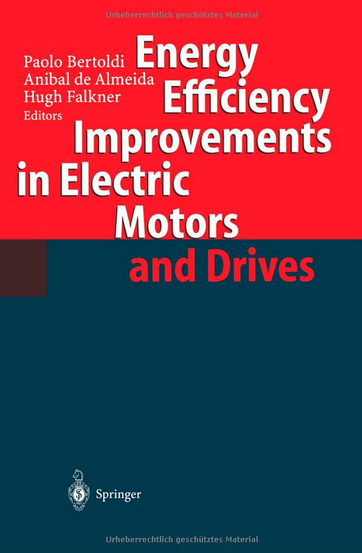 Energy Efficiency Improvements in Electronic Motors and Drives free download