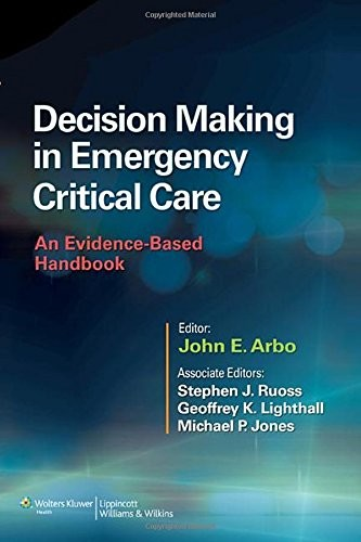Decision Making in Emergency Critical Care: An Evidence-Based Handbook free download