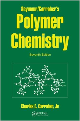 Seymour/Carraher's Polymer Chemistry, Seventh Edition free download