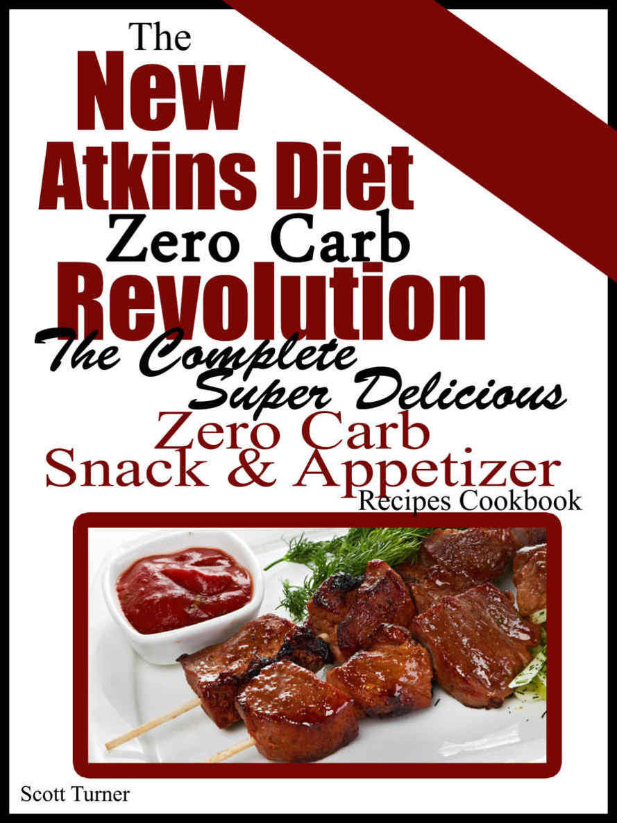 The New Atkins Diet Zero Carb Revolution free download