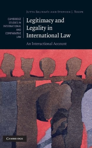 Legitimacy and Legality in International Law: An Interactional Account free download
