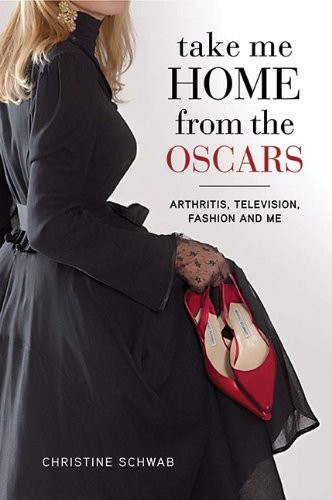 Take Me Home from the Oscars: Arthritis, Television, Fashion, and Me free download