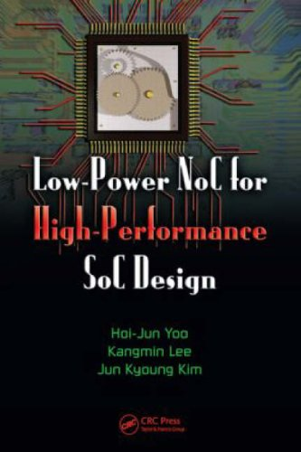 Low-Power NoC for High-Performance SoC Design free download