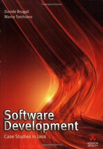 Software Development: Case Studies in Java free download