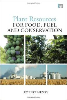 Plant Resources for Food, Fuel and Conservation free download