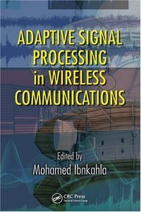 Adaptive Signal Processing in Wireless Communications free download
